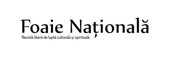 Foaie Nationala - Revista libera de lupta culturala si spirituala
